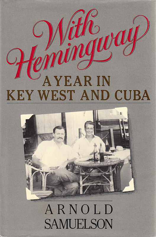 With Hemingway: A Year in Key West
